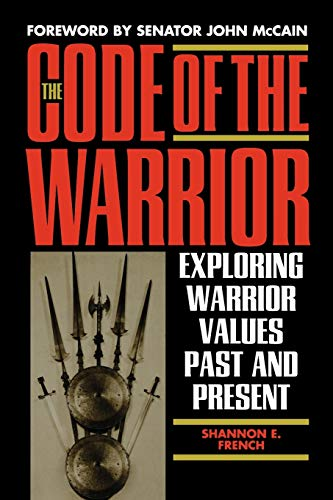 9780847697571: The Code of the Warrior: Exploring Warrior Values Past and Present