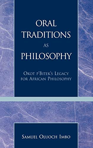 9780847697724: Oral Traditions as Philosophy: Okot p'Bitek's Legacy for African Philosophy
