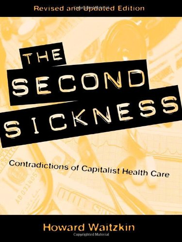 9780847698868: The Second Sickness: Contradictions of Capitalist Health Care