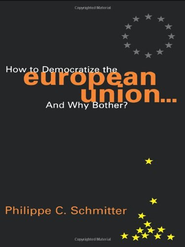 9780847699049: How to Democratize the European Union...and Why Bother?