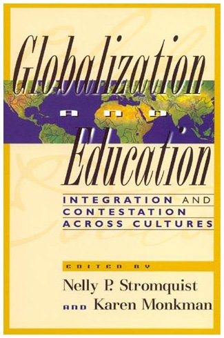 Globalization and Education: Karen Monkman; Nelly
