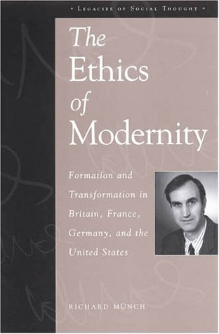 9780847699209: The Ethics of Modernity