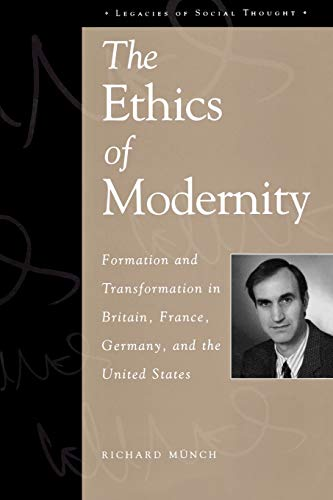 9780847699216: The Ethics of Modernity
