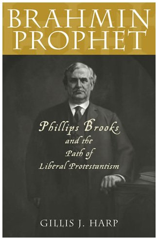 9780847699612: Brahmin Prophet: Phillips Brooks and the Path of Liberal Protestantism (American Intellectual Culture)