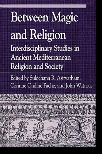 Between Magic and Religion: Sulochana Asirvatham (editor),