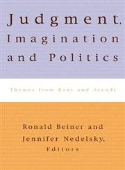 9780847699704: Judgment, Imagination, and Politics: Themes from Kant and Arendt