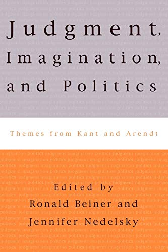 9780847699711: Judgment, Imagination, and Politics: Themes from Kant and Arendt