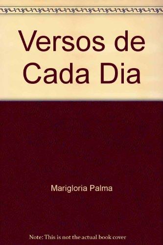 9780847700585: Versos de Cada Dia [Paperback] by Marigloria Palma