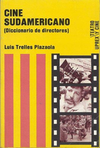 9780847700721: Cine sudamericano: (diccionario de directores) (Serie Teatro y cine) (Spanish Edition)