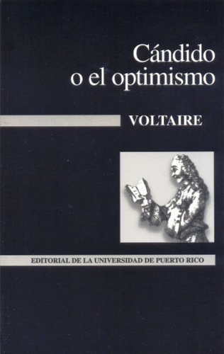 9780847700868: Candido Y El Optimismo / Candide, or Optimism