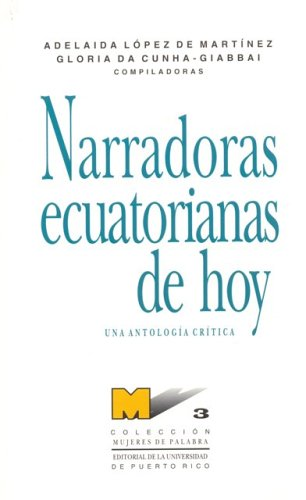 9780847700875: Narradoras ecuatorianas de hoy (Coleccion Mujeres de palabra) (Spanish Edition)