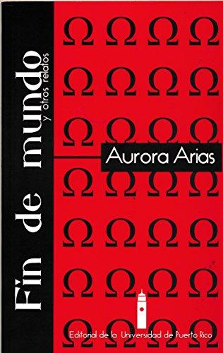 9780847700929: Fin De Mundo Y Otros Relatos (Spanish Edition)