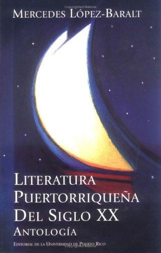 9780847701063: Literatura puertorriquena del siglo XX: Antologia