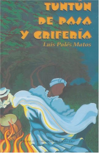 9780847701117: Tuntun de Pasa y Griferia (Spanish Edition)