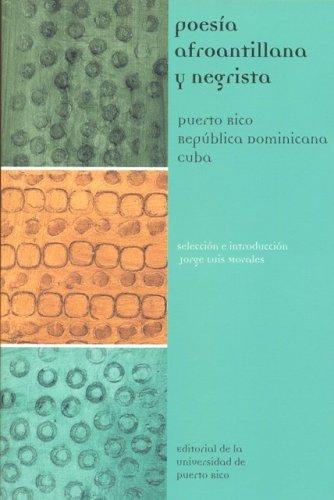 9780847701162: Poesia Afroantillana Y Negrista (Puerto Rico, Republica Dominicana, Cuba)