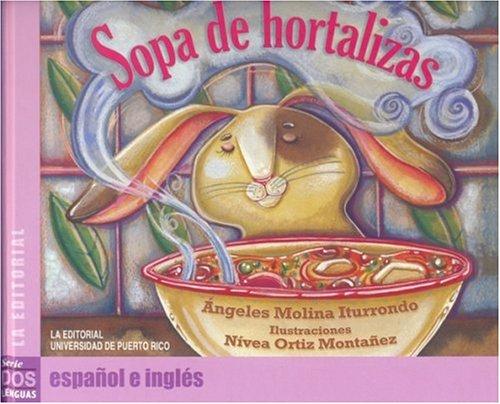 9780847701315: Sopa de Hortalizas (Coleccion dos lenguas) (Spanish Edition)