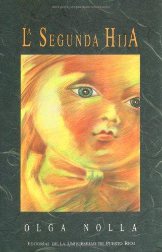 9780847701766: La Segunda Hija (Spanish and English Edition)