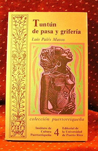 9780847701780: Tuntun de pasa y griferia (Coleccion puertorriquena)