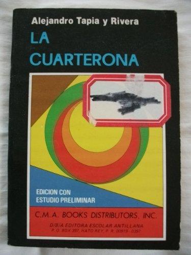9780847702015: La cuarterona (Colección puertorriqueña)