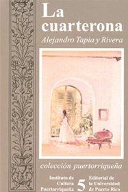 9780847702015: La cuarterona: Drama original en tres actos (Colección puertorriqueña) (Spanish Edition)