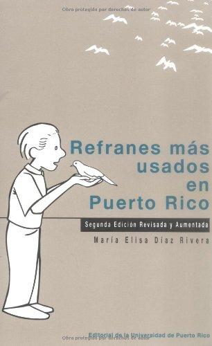 9780847702152: Refranes mas usados en Puerto Rico