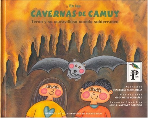 9780847702213: En las cavernas de camuy/ At the Camuy Caves: Teron y su maravilloso mundo subterraneao/ Teron and His Wonderful Subterranean World