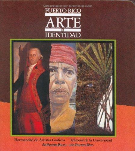 Puerto Rico arte e identidad / Puerto Rico Art  & Identity (Spanish Edition): Hermandad de...