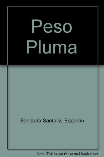 9780847702671: Peso Pluma (Colección Aquí y ahora) (Spanish Edition)
