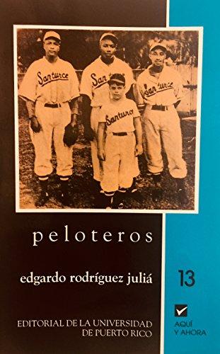 9780847702923: Peloteros/ Baseball Players