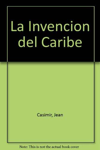 9780847702961: La Invencion del Caribe