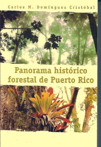 9780847702978: Panorama historico forestal de Puerto Rico (Spanish Edition)