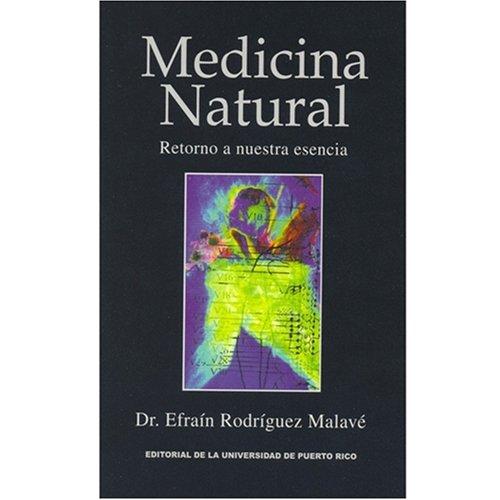 9780847703654: Medicina Natural Retorno a Nuestra Esencia
