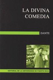 La Divina Comedia: Alighieri, Dante