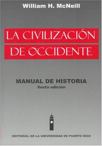 9780847703951: La civilizacion de occidente/ History of Western Civilization: Manual de historia/ A Handbook