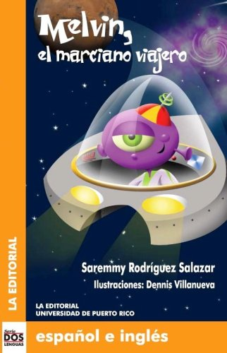 9780847704514: Melvin el marciano viajero (Dos Lenguas/ Two Languages) (Spanish and English Edition)