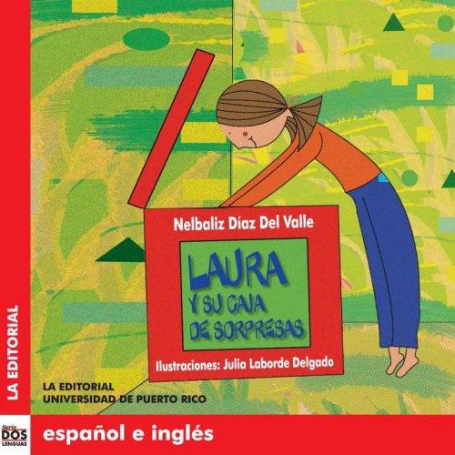 9780847704521: Laura y su caja de sorpresas (Dos Lenguas/ Two Languages) (Spanish and English Edition)