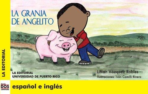 9780847704538: La granja de Angelito (Dos Lenguas/ Two Languages) (Spanish Edition)