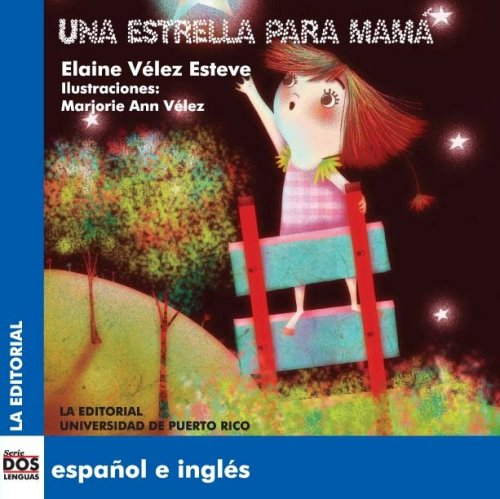 9780847704545: Una estrella para mamá (Dos Lenguas/ Two Languages) (Spanish and English Edition)