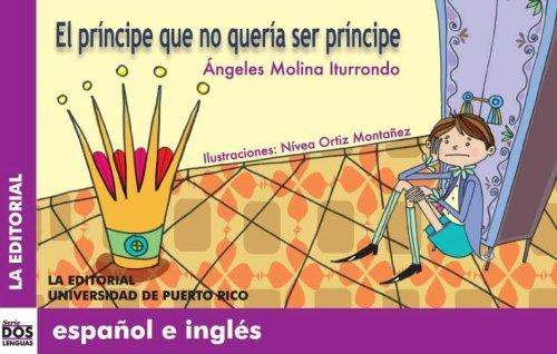 9780847704552: El príncipe que no quería ser príncipe (Dos Lenguas/ Two Languages) (Spanish and English Edition)