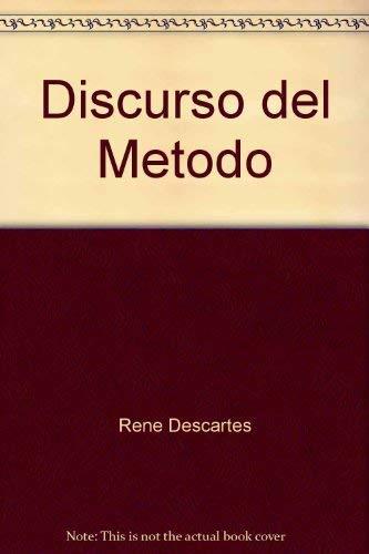 Discurso del Metodo: Ren� Descartes