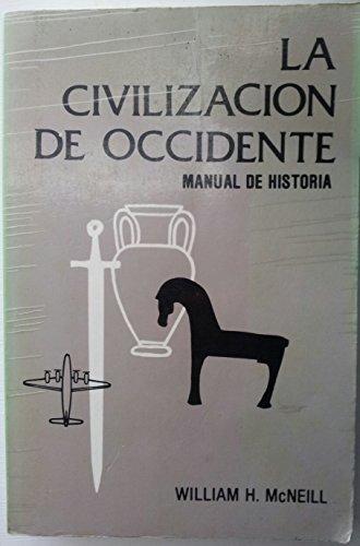 9780847708338: LA Civilizacion De Occidente: Manual De Historia