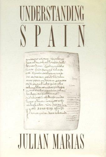9780847708888: Understanding Spain Version Al Ingles de: Espana Inteligible