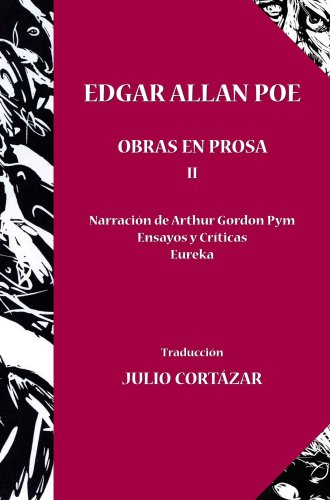 9780847710751: Edgar Allan Poe Obras en Prosa I & II traducido por Julio Cortazar (Spanish Edition)