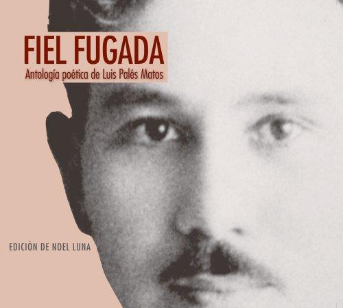 9780847711062: Fiel fugada. Antología poética de Luis Palés Matos. Edición de Noel Luna.