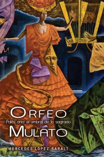 9780847711215: Orfeo Mulato: Pales Ante El Umbral de Lo Sagrado (Spanish Edition)