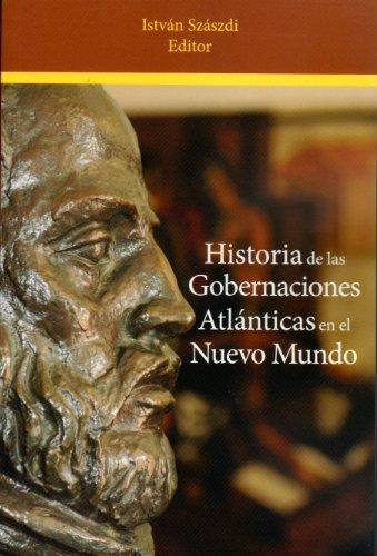 9780847711376: Hitoria de las Gobernaciones Atlánticas en el Nuevo Mundo (Spanish Edition)