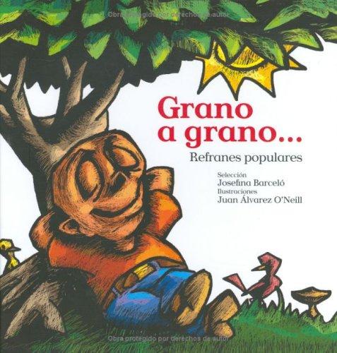 9780847715541: GRANO A GRANO: REFRANES POPUALRES (Nueve Pececitos)