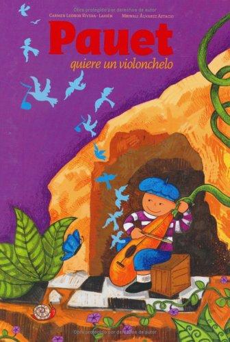 9780847715558: Pauet Quiere Un Violonchelo (Serie Ilustres)
