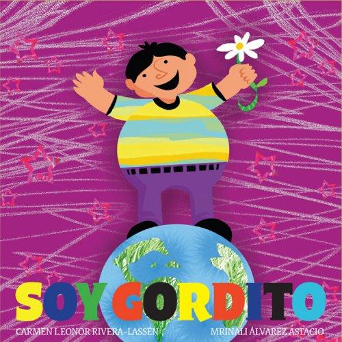 Soy Gordito, Serie Igualitos, Coleccion Nueve Pececitos (Spanish Edition): Carmen Leonor ...