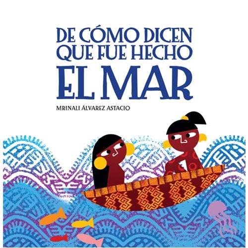 9780847715862: De como dicen que fue hecho el mar (Spanish Edition)